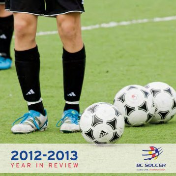 2012-2013 Year in Review - BC Soccer