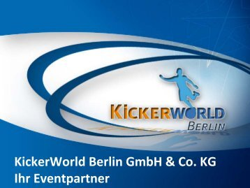 Event-AGB - KiCKERWorld Berlin