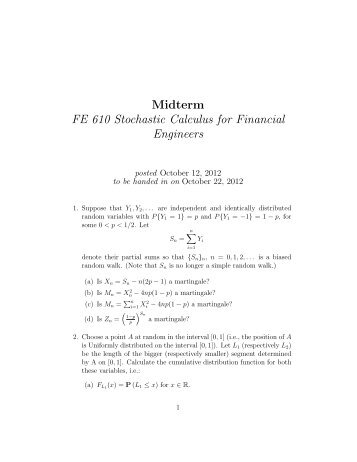 Midterm FE 610 Stochastic Calculus for Financial Engineers