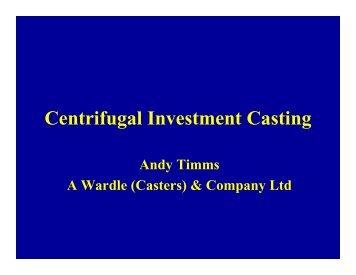 Centrifugal Investment Casting