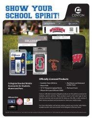 SHOW YOUR SCHOOL SPIRIT! - Centon Electronics, Inc.