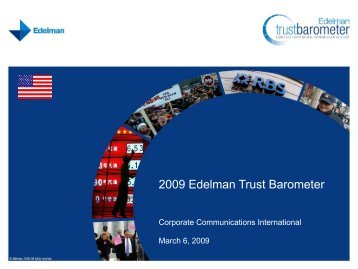2009 Edelman Trust Barometer - Corporate Communication ...