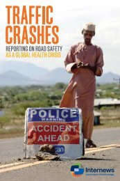 Reporting on Road Safety as a Global Health Crisis (PDF) - Internews