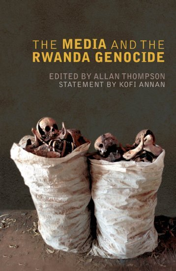 The Media and the Rwanda Genocide (PDF) - Internews