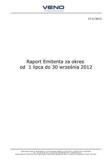 Raport Emitenta za okres od 1 lipca do 30 września 2012