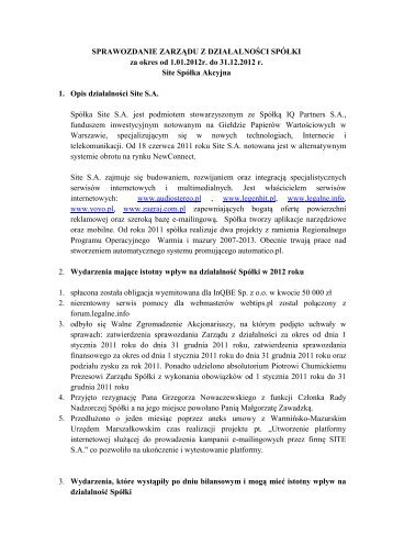 SPRAWOZDANIE ZARZĄDU Z DZIAŁALNOŚCI SPÓŁKI ... - Site S.A.