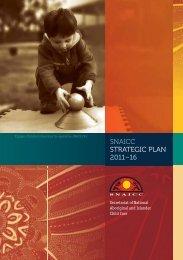 Download the SNAICC Strategic Plan 2011–2016 - Secretariat of ...