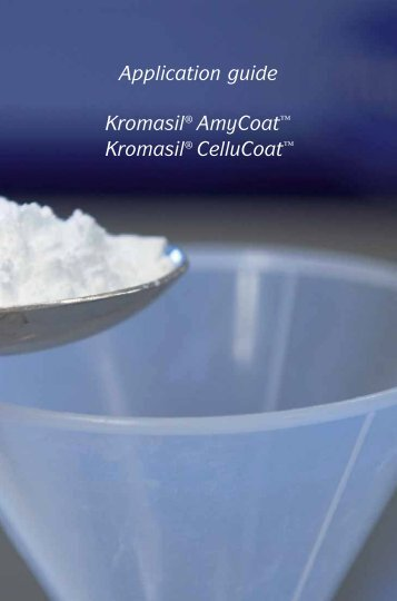 Application guide Kromasil® AmyCoat™ Kromasil® CelluCoat™
