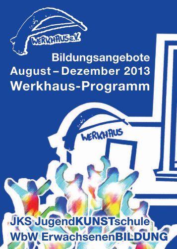 Werkhaus Programmheft 2/2013