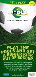 The Pools® is a '6 from 38' lottery game where the winning numbers ...