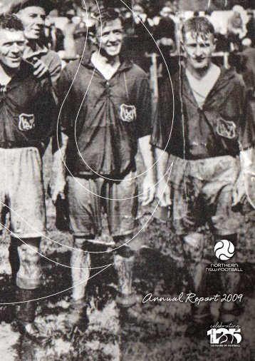 Annual Report 2009 - Northern NSW Football