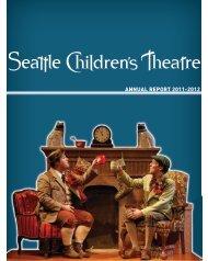 ANNUAL REPORT 2011-2012 - Seattle Children's Theatre