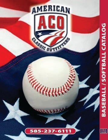 ACO BASEBALL-SOFTBALL CATALOG - American Classic Outfitters