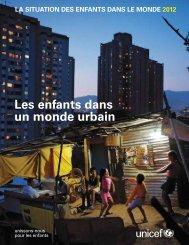 La situation des enfants dans le monde 2012 - UNICEF Canada