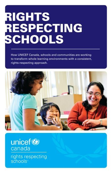 RIGHTS RESPECTING SCHOOLS - UNICEF Canada