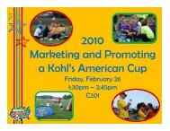 2010 Marketing and Promoting a Kohl's ... - US Youth Soccer