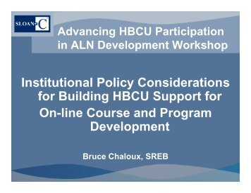 Institutional Policy Considerations for Building HBCU Support for On ...