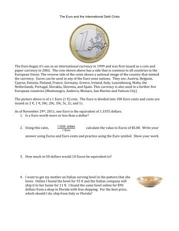 The Euro began it's use as an international currency ... - Yummy Math