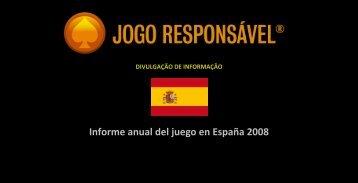 Informe anual del juego en España 2008 - Jogo Remoto