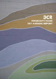 2011 Annual Report - 3CR Community Radio