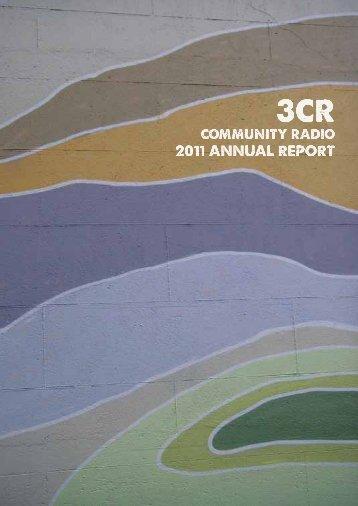 2011 Annual Report - 3CR Community Radio
