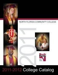 2011-2012 College Catalog - North Florida Community College