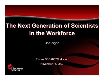 The Next Generation of Scientists in the Workforce The Next ...