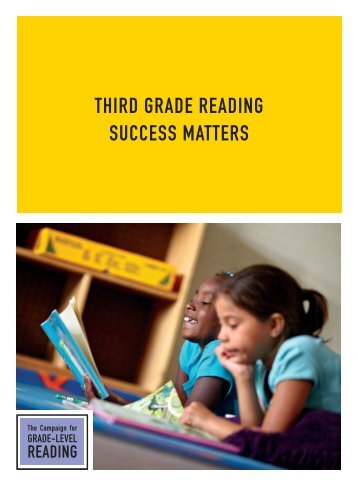 THIRD GRADE READING SUCCESS MATTERS - The Campaign for ...