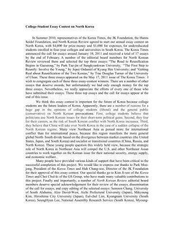 north korea essay essay Research essay: north korea and south korea throughout the history of politics, our societies have encountered a large variety of different political and governing systems from systems in which idealists introduced to our world, believing that they are capable of letting the world function and operate in a.