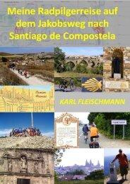 Radpilgerreise nach Santiago de Compostela