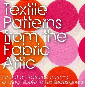 Textile Patterns from the Fabric Attic