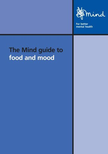The Mind Guide to food and mood - Mental Health In The UK