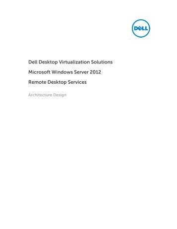 Dell Desktop Virtualization Solutions Microsoft ... - Dell Community