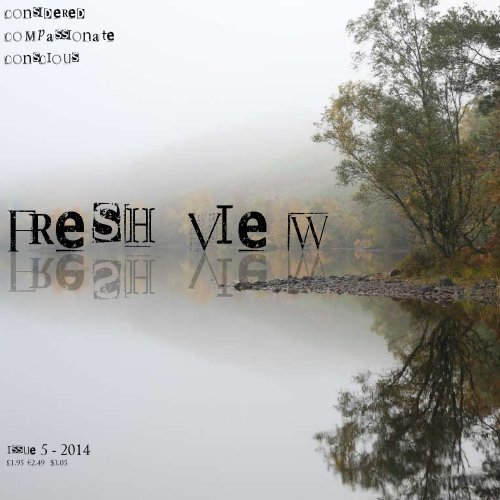 fresh view issue 1 (issue 5 from fresh publications)