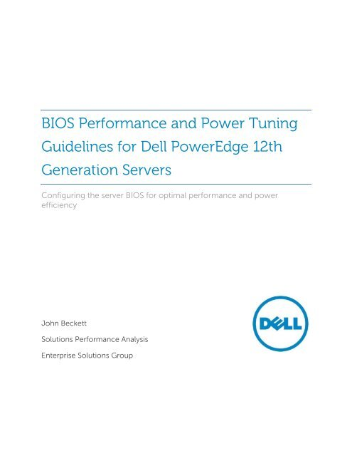 BIOS Performance and Power Tuning Guidelines     - Dell Community