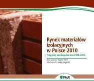 Rynek materiałów izolacyjnych w polsce 2010 - Prognoza rozwoju ...