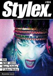 SIS SEMF 2011 Marc Schäfer 2 Jahre Stylex - Stylex Magazin