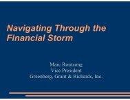 N i ti Th avigating Th Financial Stor h th rough the rm - MARPA