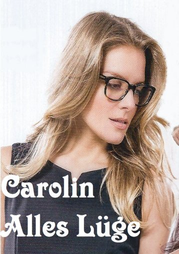 Carolin Alles Lüge
