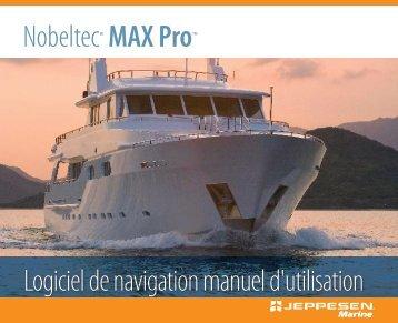 Nobeltec® MAX Pro™ Logiciel de navigation manuel d'utilisation