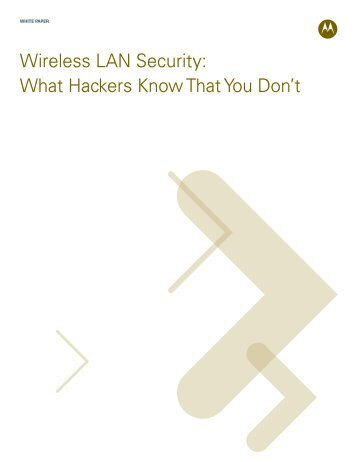 Wireless LAN Security: What Hackers Know That You Don't