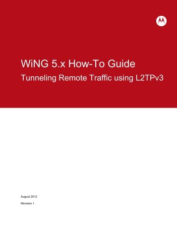 WiNG 5.x How-To Guide - Wireless Network Solutions