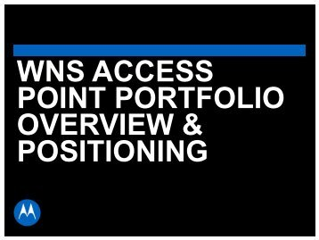 (WNS) Access Point Portfolio - Wireless Network Solutions