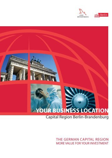 YOUR BUSINESS LOCATION - Berlin Partner GmbH