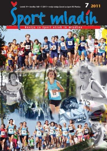 Letnik 19 • πtevilka 168 • 7/2011 • revijo izdaja Zavod ... - Šport mladih