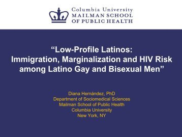 """Low-Profile Latinos: Immigration, Marginalization and HIV Risk ..."