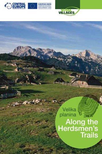 Along the Herdsmen's Trails - Velika planina