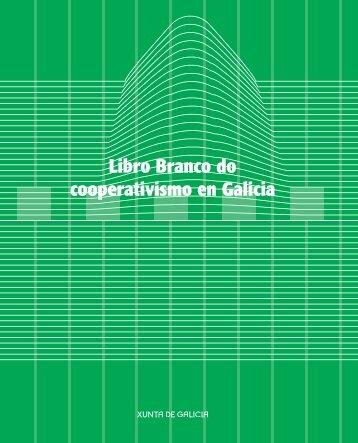 Imprimir Libro Blanco Cooperativas 1.QXD - Consello Galego de ...