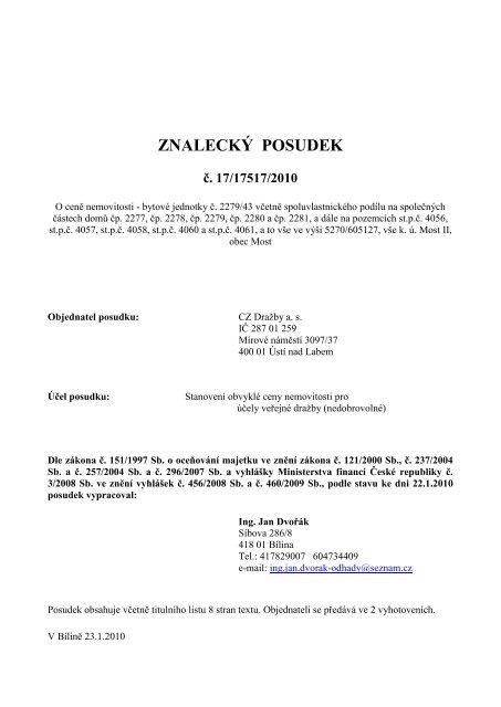 ZNALECKÝ POSUDEK č. 17/17517/2010 - CZ Dražby a.s.