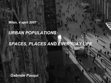 URBAN POPULATIONS: SPACES, PLACES AND EVERYDAY LIFE